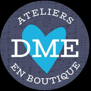 Atelier DME en boutique
