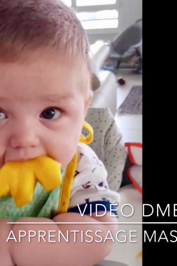 Vidéo DME – Apprentissage de la mastication